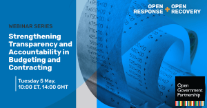 Webinar- Strengthening Transparency and Accountability in Budgeting and Contracting