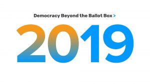 Democracy Beyond the Ballot Box 2019 Year in Review